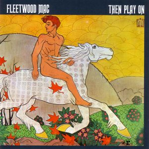 fleetwood-mac-then-play-on